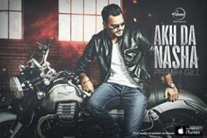 Akh-Da-Nasha-Mp3-Song-lyrics-prabh-gill