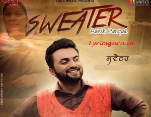 sweater aarsh benipal lyrics