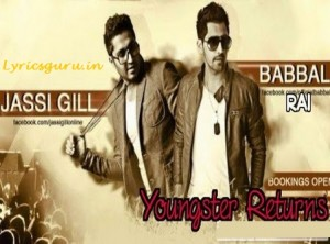 youngster returns jassi gill babbal rai