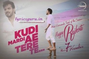 kudi-mardi-lyrics-happy-raikoti-