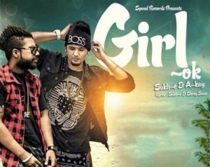 girl-ok-lyrics-akay-sukhe-new-song-punjabi